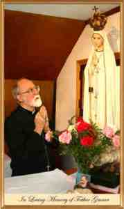 Father Nicholas Gruner, The Fatima Priest